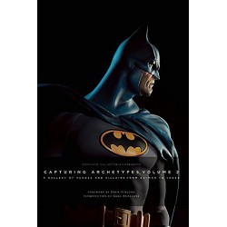 Sideshow Collectibles Capturing Archetypes - Volume 2: A Gallery of Heroes and Villains